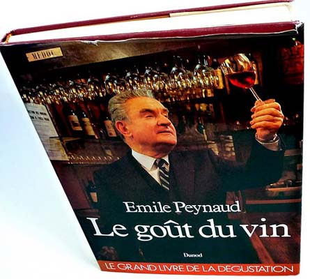 Goût du vin (le) d'Emile Peynaud oenologue