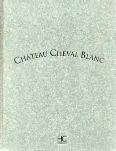 Château Cheval Blanc (HC Editions)
