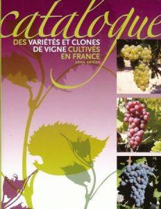 Catalogue des variétés et clones de vigne cultivés en France