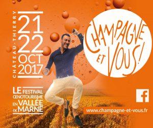Champagne et vous, festival œnotouristique les 21 & 22 octobre 2017