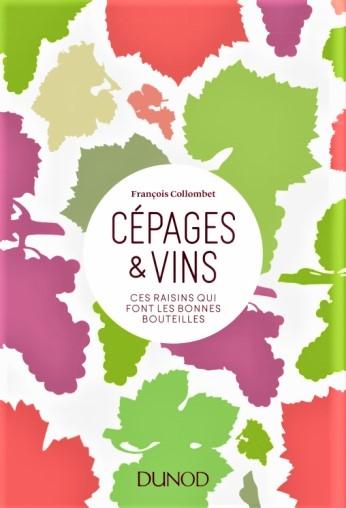 Cépages et vins, ouvrage publié par les Editions Dunod